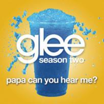 Papa Can You Hear Me