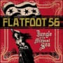 Flatfoot 56 jungle of the midwest sea
