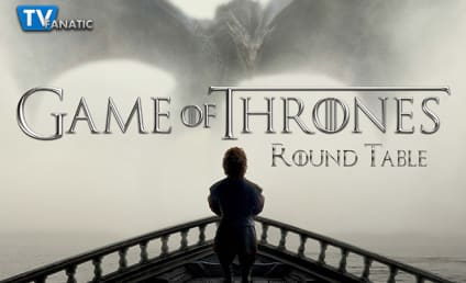 Game of Thrones Round Table: Trial by Fire