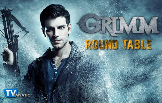 Grimm Round Table 1-27-15