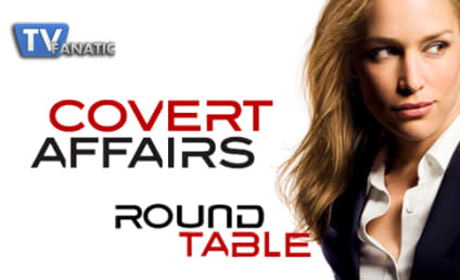 Covert Affairs Round Table: Season 3 Premiere