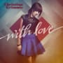 Christina grimmie with love