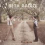 Beta radio the man grows