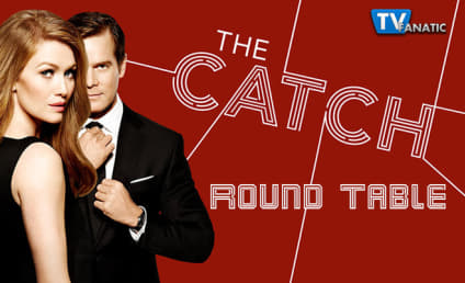 The Catch Round Table: What Will Alice Do?!?