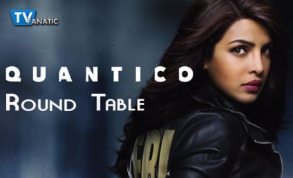 Quantico Round Table: Anyone Seen Dayana?