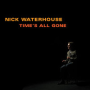 Nick waterhouse dont you forget it