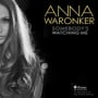 Anna waronker somebodys watching me