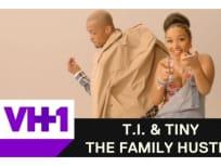 T.I. and Tiny: The Family Hustle Season 4 Episode 17