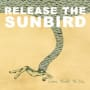 Release the sunbird well begin tomorrow