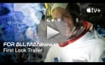 For All Mankind: Apple TV+ Releases First Full Trailer