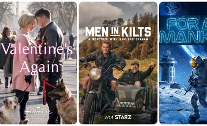 What to Watch: Men In Kilts, For All Mankind, Valentine's Again