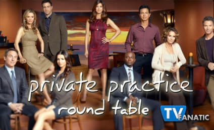 Private Practice Round Table: Series Finale