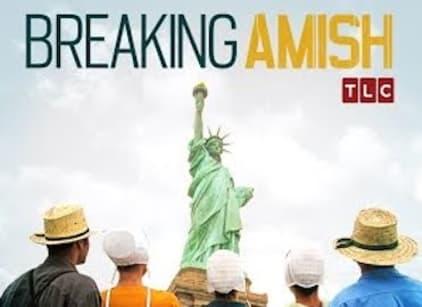 Watch Breaking Amish Season 3 Episode 8 Online