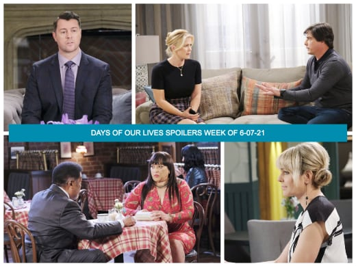 Spoilers for the Week of 6-07-21 - Days of Our Lives