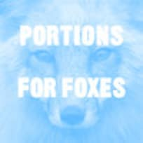 Portion For Foxes