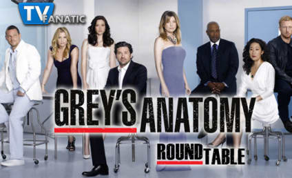 "Grey's Anatomy Round Table: ""Poker Face"""