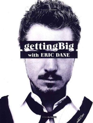 Get Big with Eric Dane