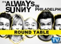 Always Sunny Season 7 Round Table