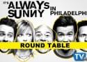 Always Sunny Season 7 Round Table