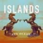 Hey ocean islands