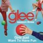 Glee cast girls just wanna have fun