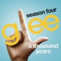Glee cast a thousand years