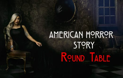 American Horror Story Round Table - depreciated -