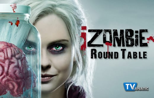 Izombie Round Table