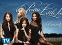 "Pretty Little Liars Round Table: ""Cover for Me"""
