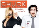 "Chuck Round Table: ""Chuck vs. the Anniversary"""