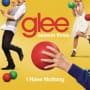 Glee cast i have nothing