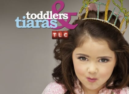 Watch Toddlers and Tiaras Season 7 Episode 3 Online