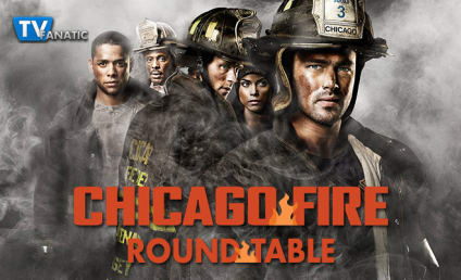 Chicago Fire Round Table: We'll Miss You, Pouch!