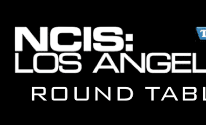 "NCIS: Los Angeles Round Table: ""LD50"""