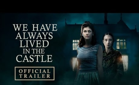 We Have Always Lived in the Castle Trailer