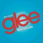 Glee cast barracuda