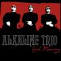Alkaline trio weve had enough