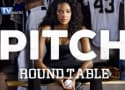 Pitch Round Table: Have No Fear