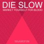 Health die slow