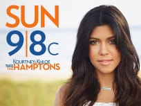 Kourtney & Khloe Take the Hamptons Season 1 Episode 7