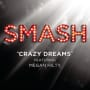 Smash cast crazy dreams