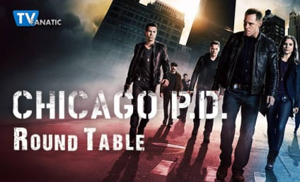 Chicago PD Round Table: Hero Platt!