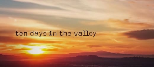 Ten Days in the Valley Banner