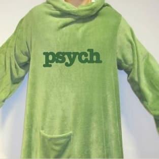 The Psych Snuggie