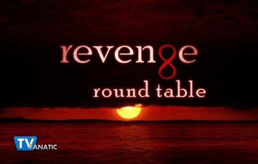 Revenge Round Table 1-27-15