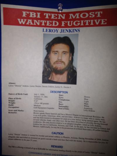 Leroy Jenkins Most Wanted Fugitive