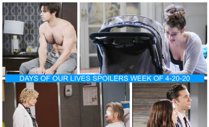 Days of Our Lives Spoilers Week of 4-20-20: Two Babies, Two Fights
