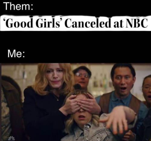 Good Girls Canceled Meme