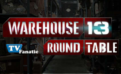 "Warehouse 13 Round Table: ""Vendetta"""