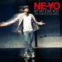Ne yo let me love you until you learn to love yourself